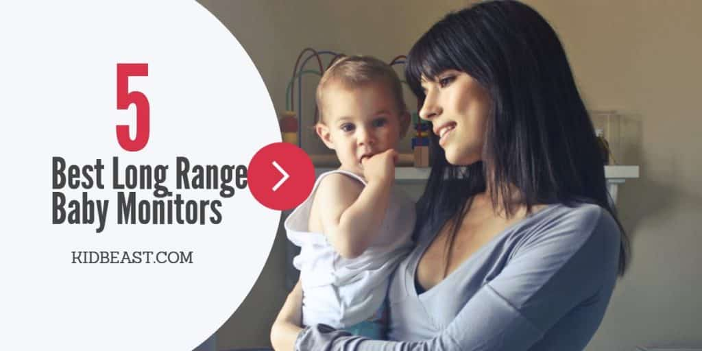 Best Long Range Baby Monitors