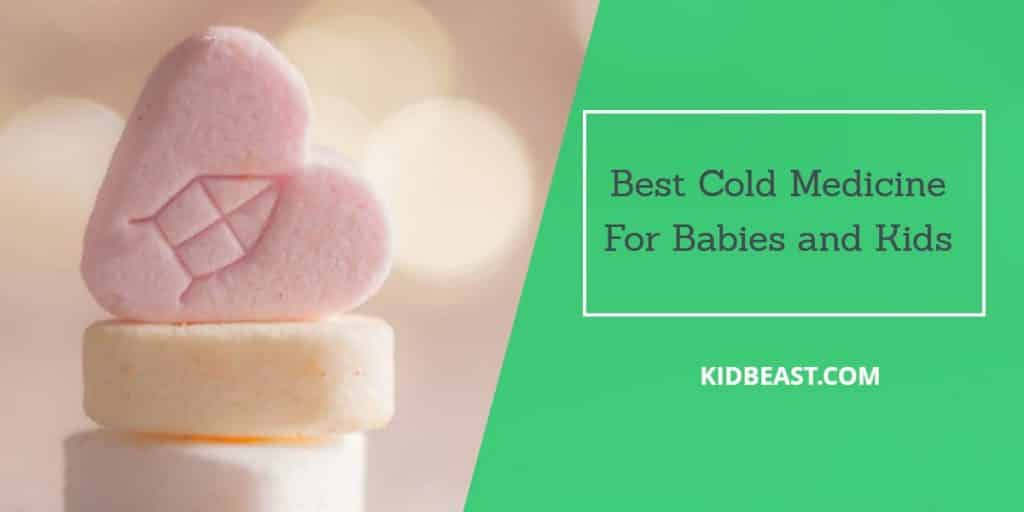best cold medicine for babies and kids